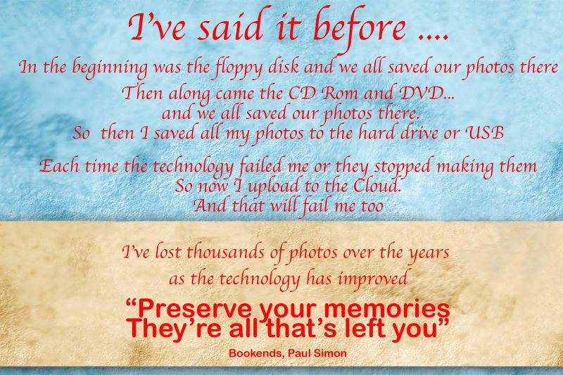 I've said it before ....Preserve your memories Poster